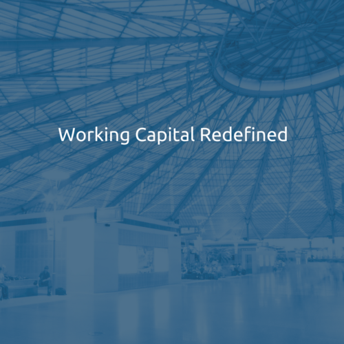 Working Capital Redefined